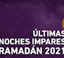 Calendario últimas noches impares de Ramadán